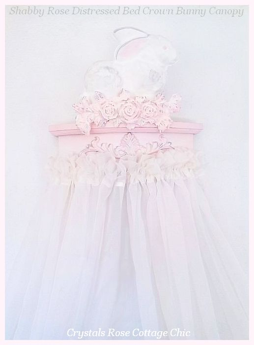Shabby Rose Distressed Bed Crown Bunny Canopy