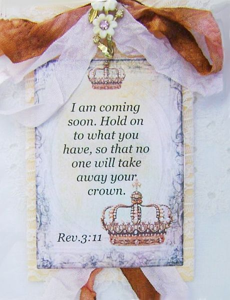 Rev. 3 verse 11 Scripture Crown Tag